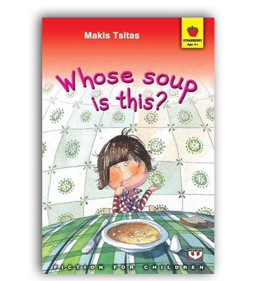 Whose Soup Is This? | English